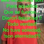 SENTIMIENTO N 323.MIS RECUERDO SON PARA AQUELLOS QU SE FUERON,DIERON FELICIDAD!!TODO VERDAD, NO TUVESOLEDAD!! !SON ETERNIDAD !!