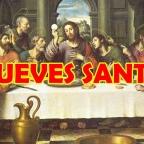 JUEVES SANTO CELEBRACIÓN VIRTUAL